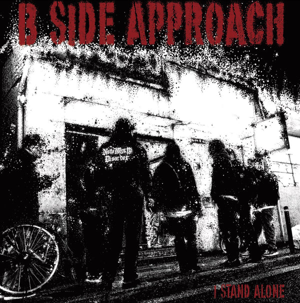 B SIDE APPROACH - I Stand Alone (CD/New)