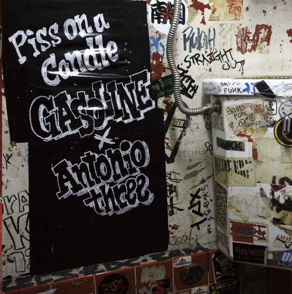 GASOLINE & ANTONIO THREE-Piss On A Candle EP (Split CD)
