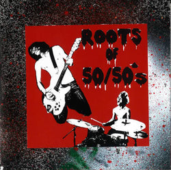 50/50'S - Roots Of 50/50's (自主盤CD/New)