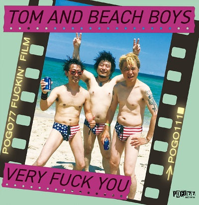 TOM AND THE BEACH BOYS - Very Fuck You (FLEXI)