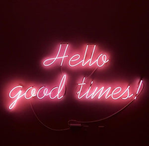 "Hello Good Times !  Home Decoration Beer Bar Neon Light Sign 16"" x 8"" x 3"" (100-240v) Free Shipping Worldwide"