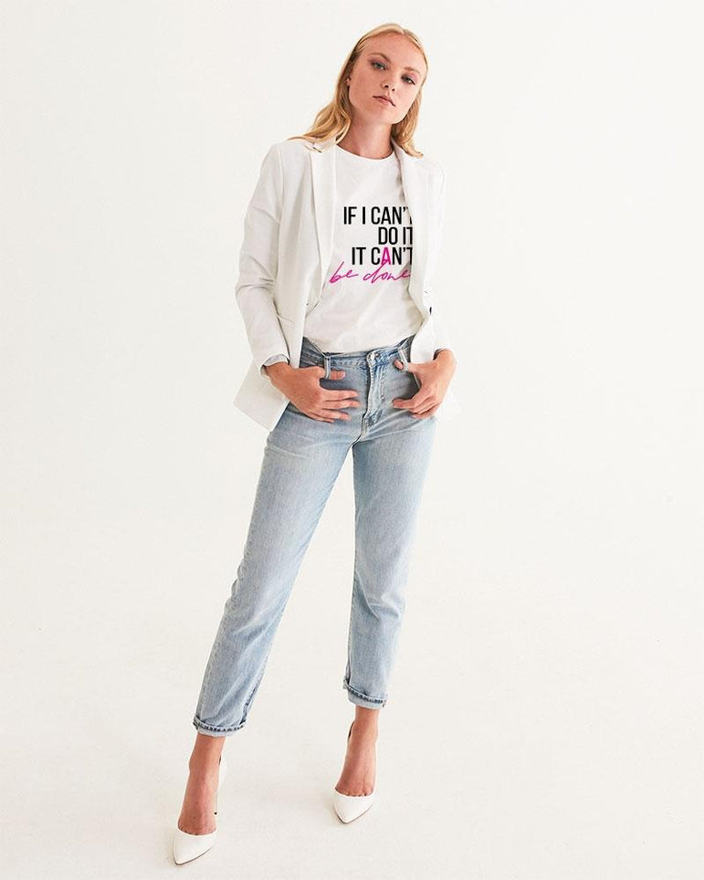 If I Can't Do It, It Can't Be Done Tee - Pretty Fab Things
