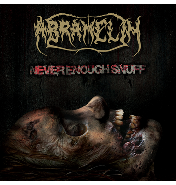 ABRAMELIN - 'Never Enough Snuff' DigiCD