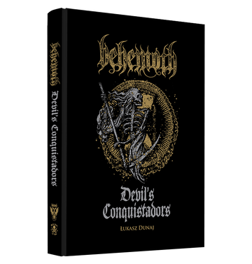 BEHEMOTH - 'Devil's Conquistadors: A Behemoth Biography' Book