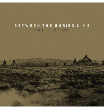 BETWEEN THE BURIED AND ME - 'Coma Ecliptic: Live' DigiCD / DVD / BLU-RAY
