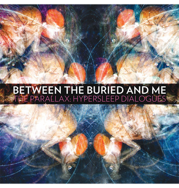 BETWEEN THE BURIED AND ME - 'The Parallax: Hypersleep Dialogues' DigiCD