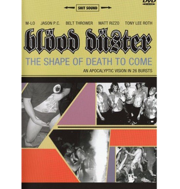 BLOOD DUSTER - 'The Shape of Death to Come' DVD