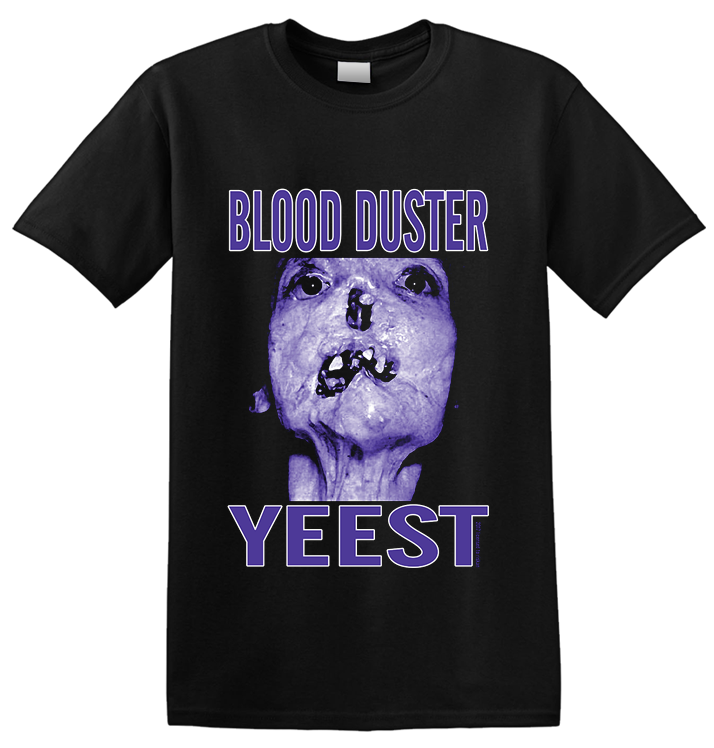BLOOD DUSTER - 'Yeest' T-Shirt