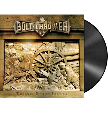 BOLT THROWER - 'Those Once Loyal' LP