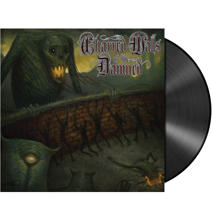 CHARRED WALLS OF THE DAMNED - 'Charred Walls Of The Damned' LP