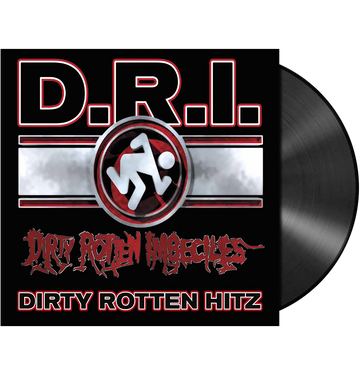 D.R.I. - 'Dirty Rotten Hitz' LP