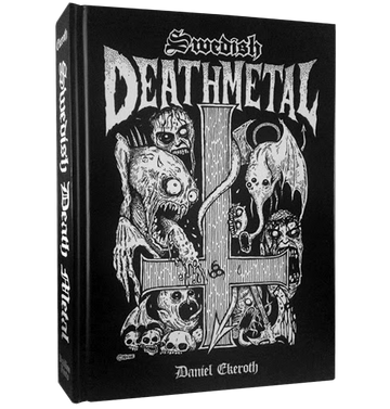 DANIEL EKEROTH - 'Swedish Death Metal' Book