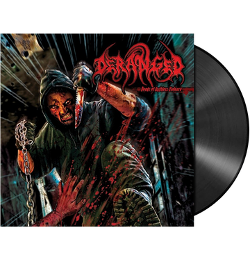 DERANGED - 'Deeds Of Ruthless Violence' LP