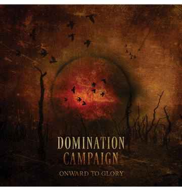 DOMINATION CAMPAIGN - 'Onward To Glory' CD (PREORDER)