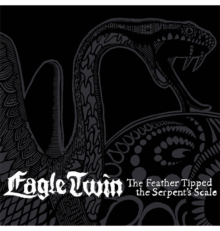 EAGLE TWIN - 'The Feather Tipped The Serpent's Scale' DigiCD