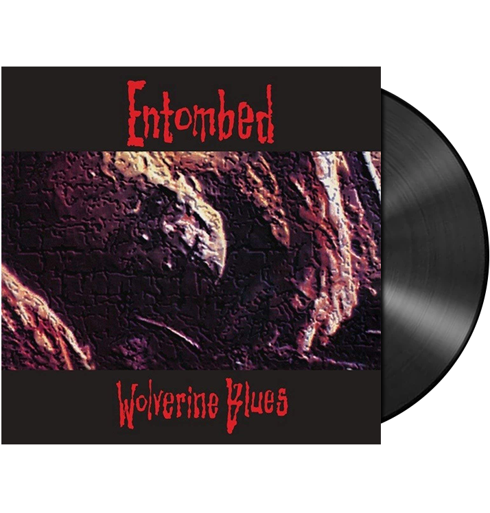 ENTOMBED - 'Wolverine Blues' LP