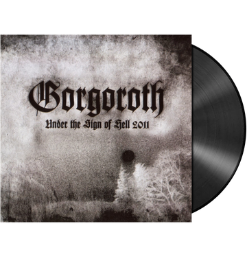 GORGOROTH - 'Under The Sign Of Hell 2011' LP