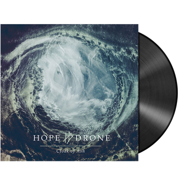 HOPE DRONE - 'Cloak Of Ash' LP