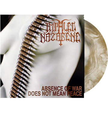 IMPALED NAZARENE - 'Absence Of War Does Not Mean Peace' LP