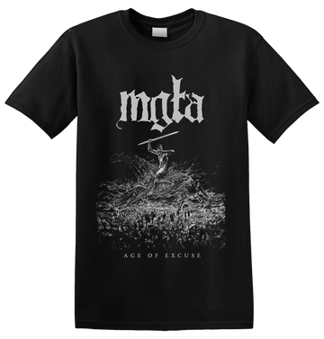 MGLA - 'Age Of Excuse' T-Shirt