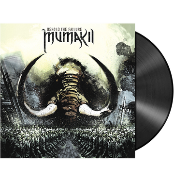 MUMAKIL - 'Behold The Failure' LP