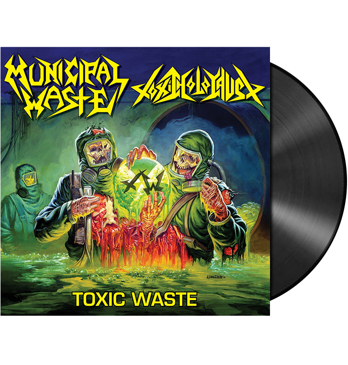 MUNICIPAL WASTE / TOXIC HOLOCAUST - 'Toxic Waste' LP