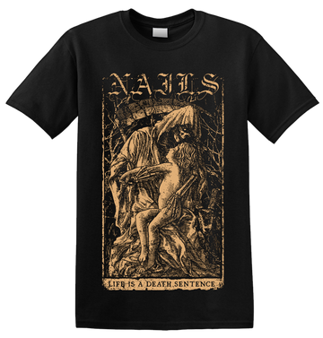 NAILS - 'Death Sentence' T-Shirt