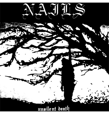 NAILS - 'Unsilent Death - 10th Anniversary Edition' CD