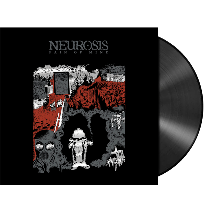 NEUROSIS - 'Pain Of Mind' LP