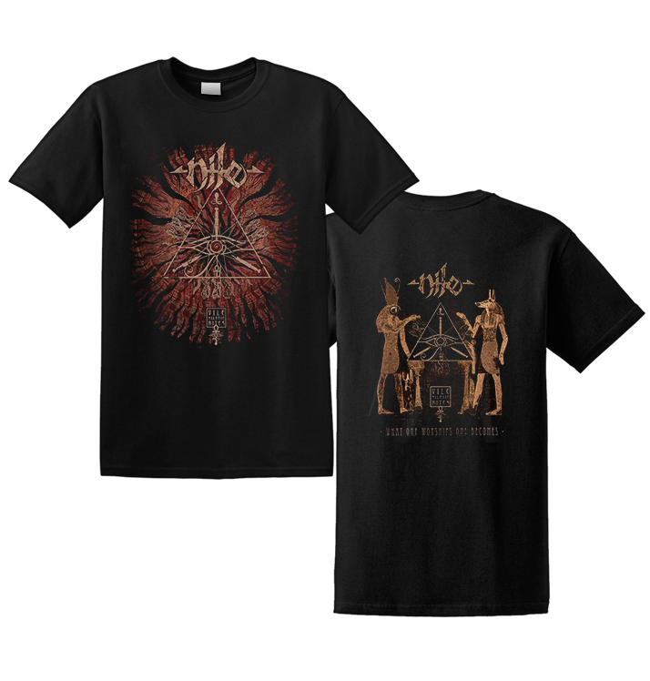 NILE - 'What One Worships One Become' T-Shirt