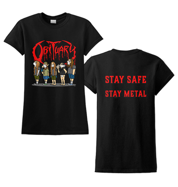 OBITUARY - 'Stay Safe' Ladies T-Shirt