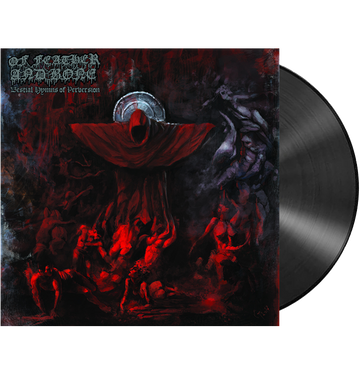 OF FEATHER AND BONE - 'Bestial Hymns Of Perversion' LP