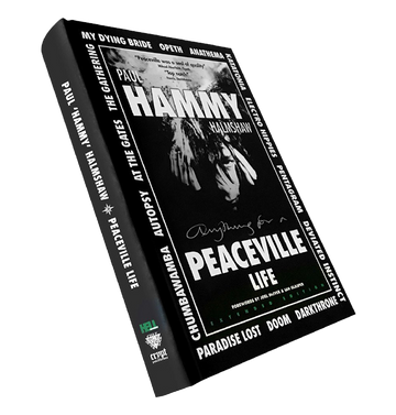 PAUL 'HAMMY' HALMSHAW - 'Anything For A Peaceville Life' Book