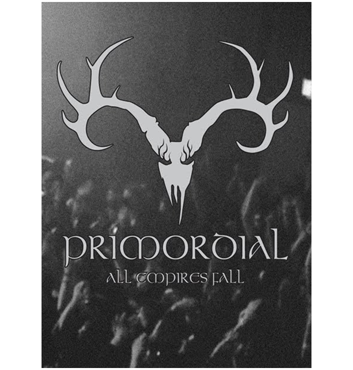 PRIMORDIAL - 'All Empires Fall' DVD