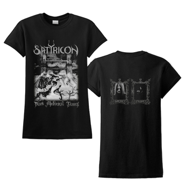 SATYRICON - 'Dark Medieval Times' Ladies T-Shirt
