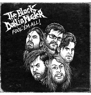 THE BLACK DAHLIA MURDER - 'Fool 'Em All' DVD