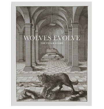 ULVER - 'Wolves Evolve: The Ulver Story' Book