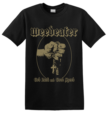 WEEDEATER - 'God Luck' T-Shirt