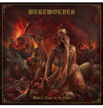 WEREWOLVES - 'What A Time To Be Alive' CD