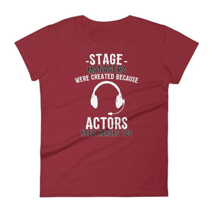 Because Actors Need Heroes Too Women's T-Shirt - Happy Drama Shirts