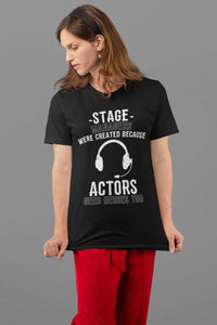 Actors Need Heroes Too Women's T-Shirt