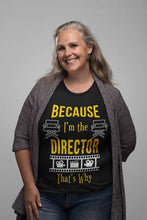 Load image into Gallery viewer, I'm The Director Women's T-Shirt