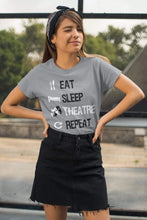 Load image into Gallery viewer, Eat Sleep Theatre Women's T-Shirt