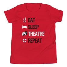 Load image into Gallery viewer, Eat Sleep Theatre Repeat Youth T-Shirt - Happy Drama Shirts