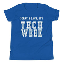 Load image into Gallery viewer, Sorry I Can't It's Tech Week Youth T-Shirt - Happy Drama Shirts
