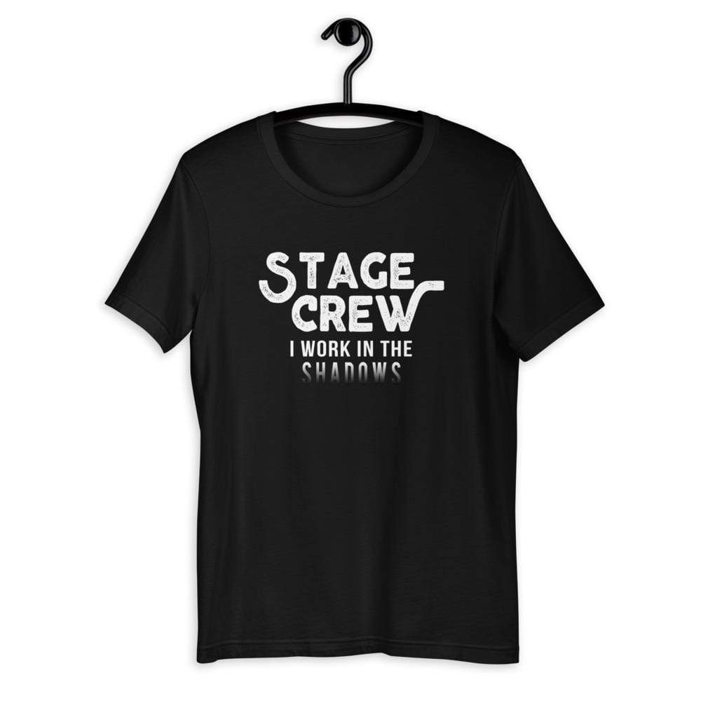 Stage Crew I Work In The Shadows Men's T-Shirt - Happy Drama Shirts