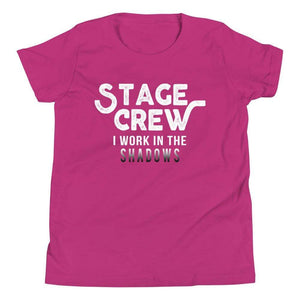 Stage Crew I Work In The Shadows Youth T-Shirt - Happy Drama Shirts