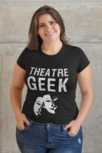 Load image into Gallery viewer, Theatre Geek Women's T-Shirt