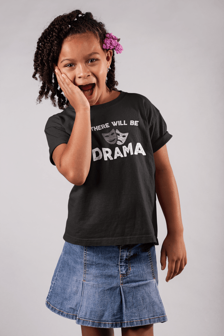 There Will Be Drama Youth T-Shirt - Happy Drama Shirts