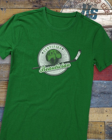 """Certified Beautician"" T-Shirt"